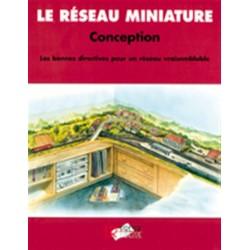 Le Réseau Miniature : Plans & Projets