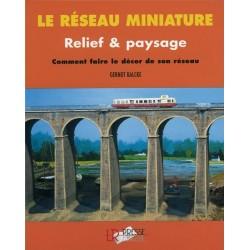Le Réseau Miniature : Relief et Paysage