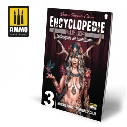 Encyclopédie des Figurines, Tome 3 : Modelage, Genres et Techniques Spéciales